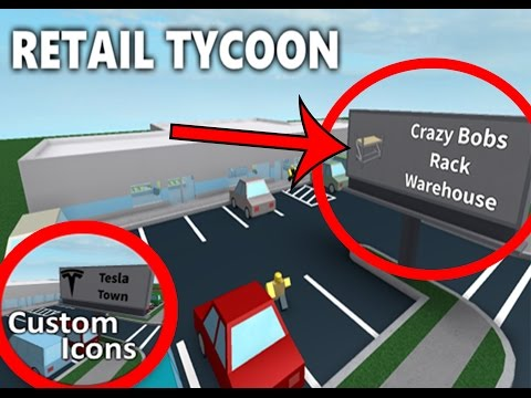 Roblox Retail Tycoon Co Owner Rxgatecf To Redeem It Roblox Retail Tycoon Custom Store Icon Tutorial دیدئو Dideo