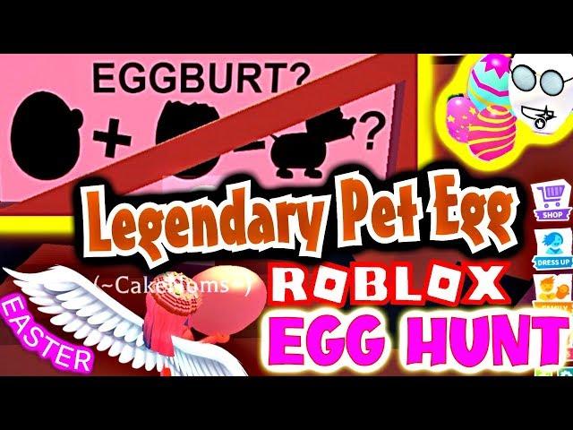 Eggburt Secret How To Get Legendary Pet Egg In Adopt Me Easter