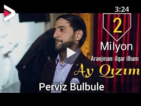 Perviz Bulbule Ay Qizim 2018 دیدئو Dideo