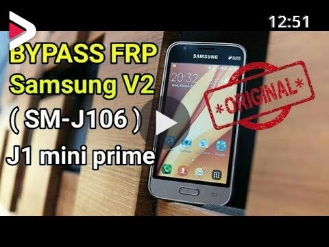Bypass Google Account Samsung V2 Sm J106 J1 Mini Prime Work 100 دیدئو Dideo